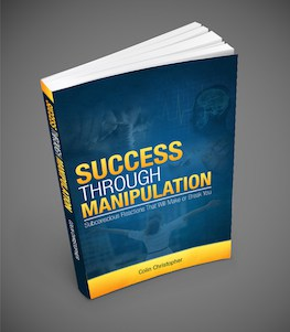 Success Through Manipulation Book